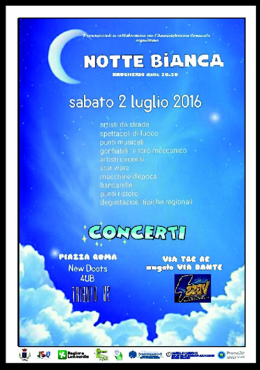 Notte bianca 2016 noi brugherio for Notte bianca udine 2016